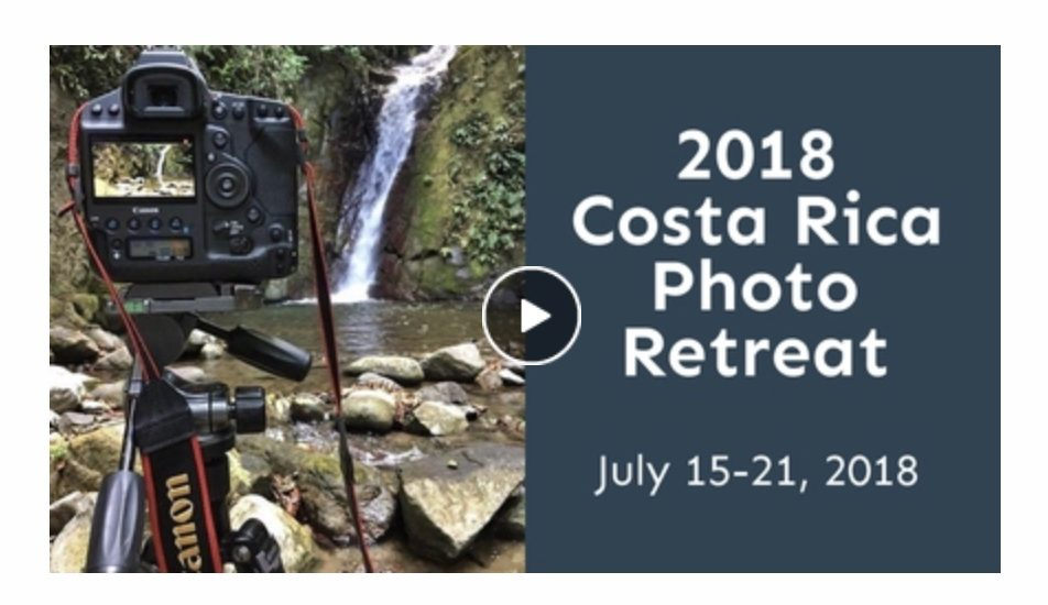 costa rica photo retreat video 2018